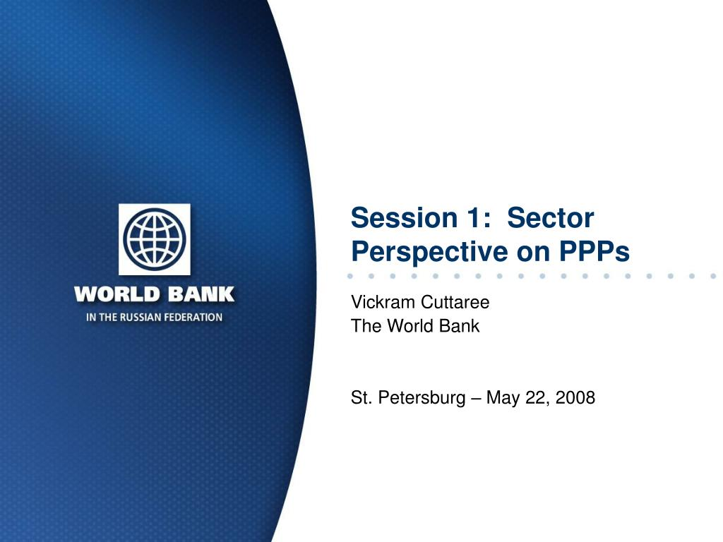 session 1 sector perspective on ppps l.