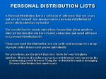 personal distribution lists