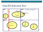 grid id selection test