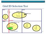 grid id selection test73