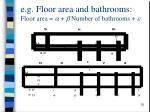 e g floor area and bathrooms floor area a b number of bathrooms e
