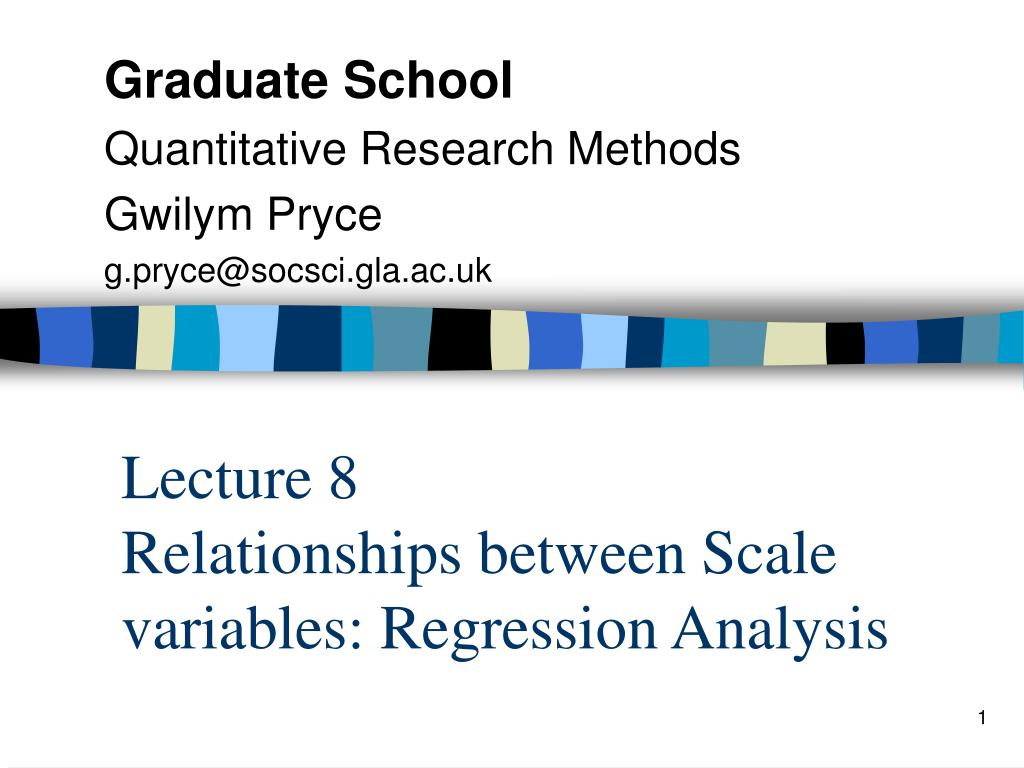 lecture 8 relationships between scale variables regression analysis l.