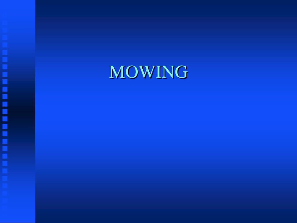 mowing l.