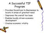 a successful tif program