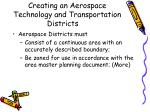 creating an aerospace technology and transportation districts