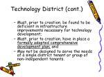 technology district cont