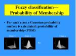 fuzzy classification probability of membership