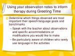 using your observation notes to inform therapy during greeting time8