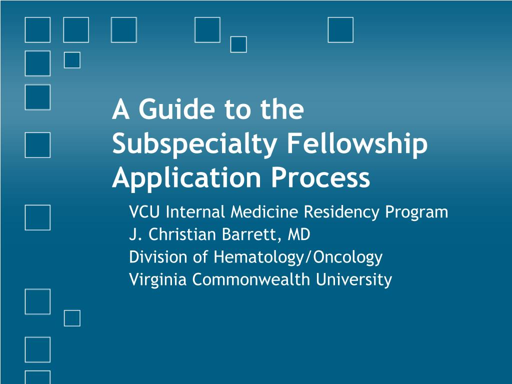 a guide to the subspecialty fellowship application process l.
