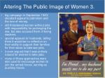 altering the public image of women 3