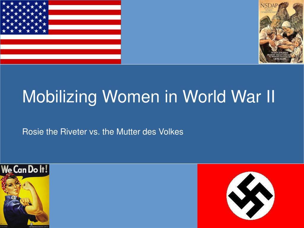 mobilizing women in world war ii l.