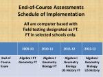 end of course assessments schedule of implementation