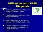 difficulties with ptsd diagnosis