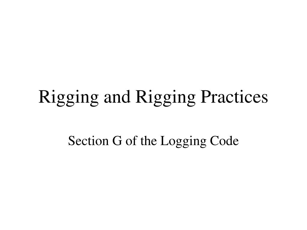 rigging and rigging practices l.