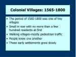 colonial villages 1565 1800