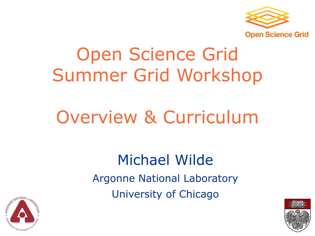 open science grid summer grid workshop overview curriculum l.
