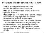 background available software at nsr and csi