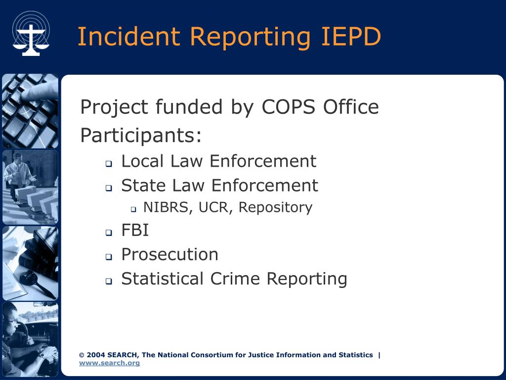 Incident Reporting IEPD