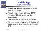 middle age a cultural construct