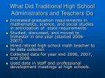 what did traditional high school administrators and teachers do