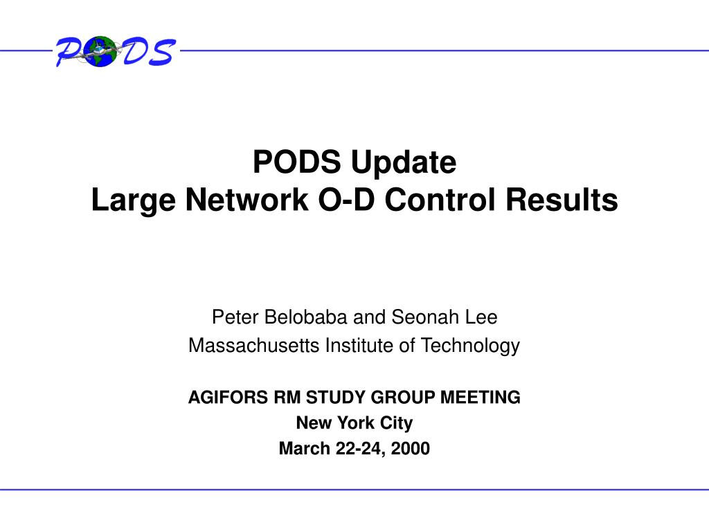 pods update large network o d control results l.