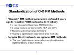 standardization of o d rm methods