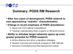 summary pods rm research