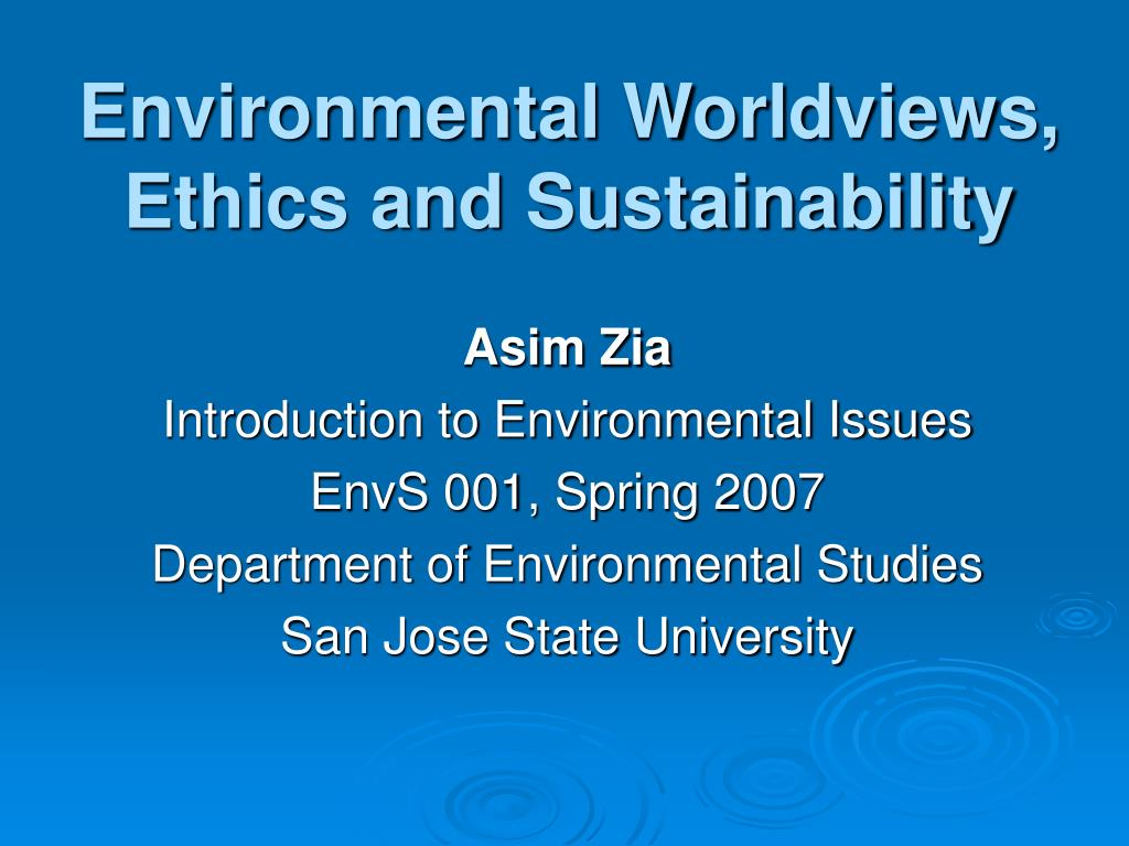 environmental worldviews ethics and sustainability l.
