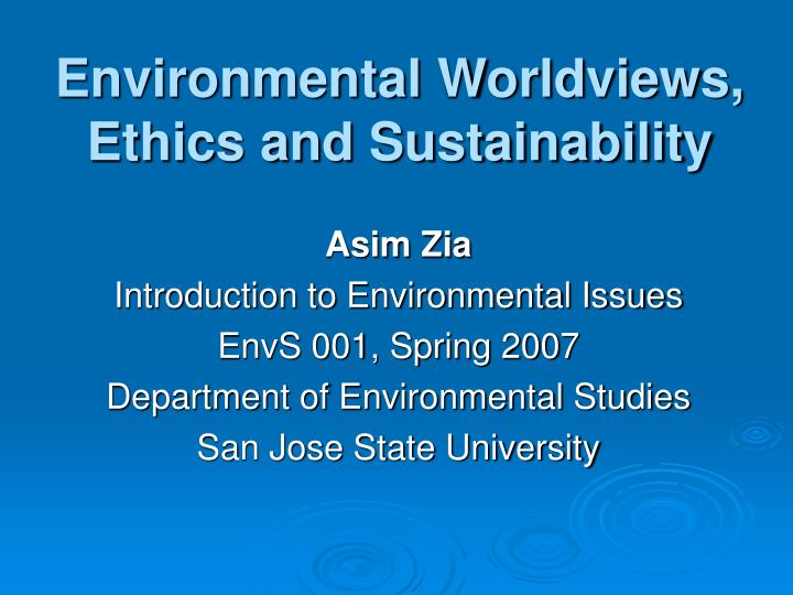 environmental worldviews ethics and sustainability n.