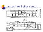 lancashire boiler contd