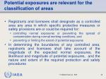 potential exposures are relevant for the classification of areas