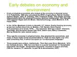 early debates on economy and environment