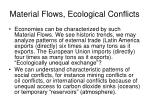 material flows ecological conflicts