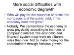 more social difficulties with economic degrowth