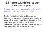 still more social difficulties with economic degrowth