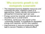 why economic growth is not ecologically sustainable