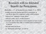 research with no intended benefit for participants