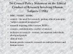 tri council policy statement on the ethical conduct of research involving human subjects 1998