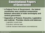 constitutional powers of government