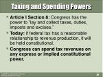 taxing and spending powers