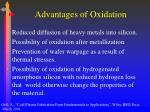 advantages of oxidation