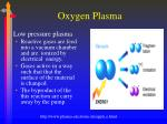 oxygen plasma