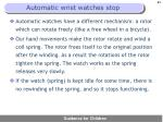 automatic wrist watches stop