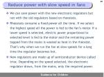 reduce power with slow speed in fans