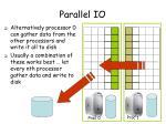 parallel io44