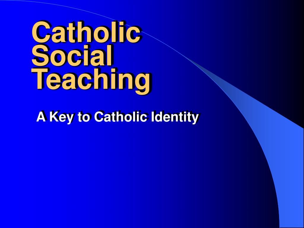 catholic social teaching l.