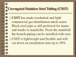 corrugated stainless steel tubing csst