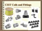 csst coils and fittings