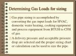 determining gas loads for sizing