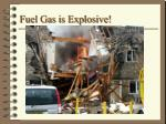 fuel gas is explosive